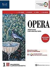 Scaricare Libri Opera. Con Come leggere l'opera d'arte. Ediz. rossa. Per le Scuole superiori. Con e-book. Con espansione online: 1 PDF