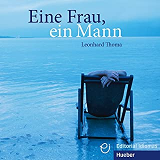 Eine Frau, ein Mann                   By:                                                                                                                                 Leonhard Thoma                               Narrated by:                                                                                                                                 Leonhard Thoma                      Length: 1 hr and 8 mins     6 ratings     Overall 4.7