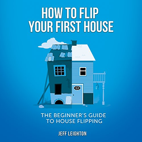 How to Flip Your First House audiobook cover art