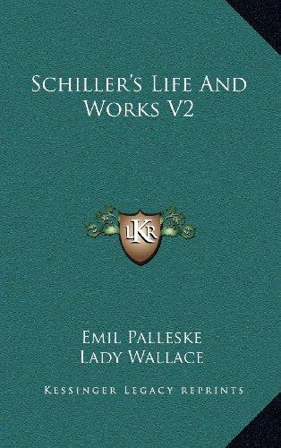 Schiller's Life and Works V2
