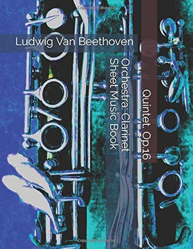 Ludwig Van Beethoven - Quintet. Op.16 - Orchestra: Clarinet Sheet Music Book