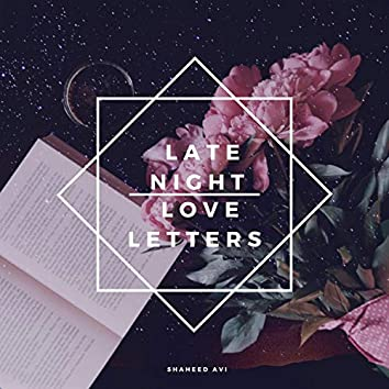 Late Night Love Letters