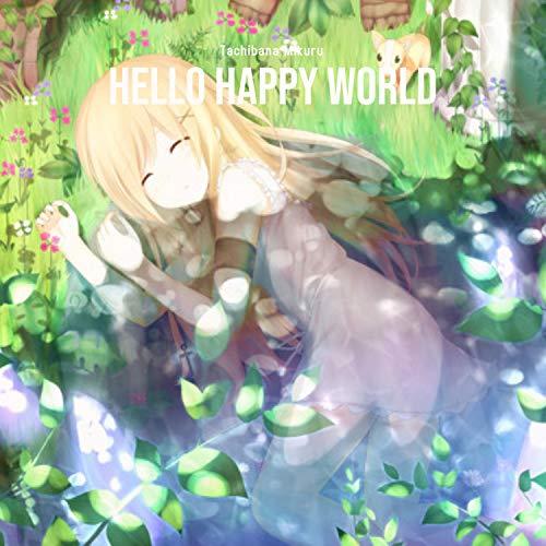 Hello Happy World