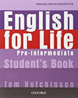 English for Life: Pre-Intermediate: Student's Book