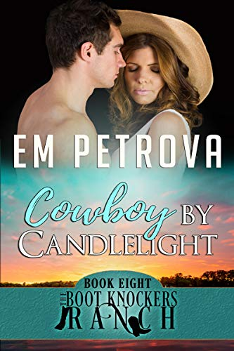 Cowboy by Candlelight (The Boot Knockers Ranch Book 8)