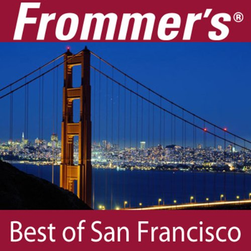 Frommer's Best of San Francisco Audio Tour cover art