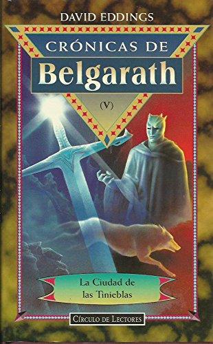 Crónicas de Belgarath (V). La ciudad de las tinieblas