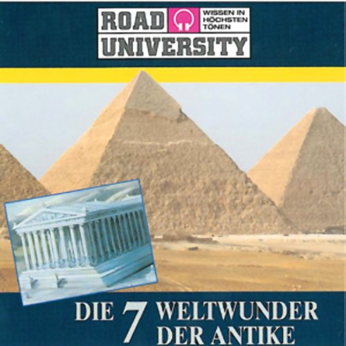 Die 7 Weltwunder der Antike                   Autor:                                                                                                                                 Road University                               Sprecher:                                                                                                                                 Christoph Jablonka                      Spieldauer: 1 Std. und 7 Min.     8 Bewertungen     Gesamt 4,1