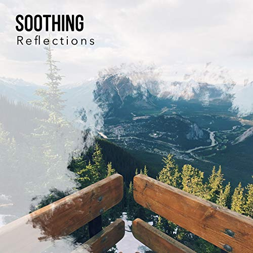 # 1 A 2019 Album: Soothing Reflections