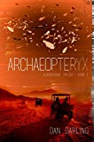 Archaeopteryx (The Albuquerque Trilogy Book 1)