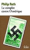 Le complot contre l'Amérique (Folio t. 4637) - Format Kindle - 9782072452192 - 9,49 €