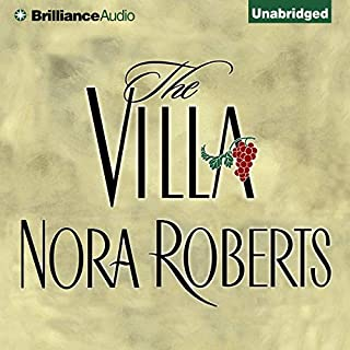 The Villa                   By:                                                                                                                                 Nora Roberts                               Narrated by:                                                                                                                                 Laural Merlington                      Length: 16 hrs and 11 mins     81 ratings     Overall 4.4