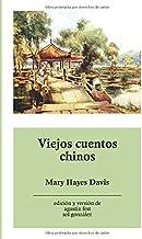 Viejos cuentos chinos (Spanish Edition)