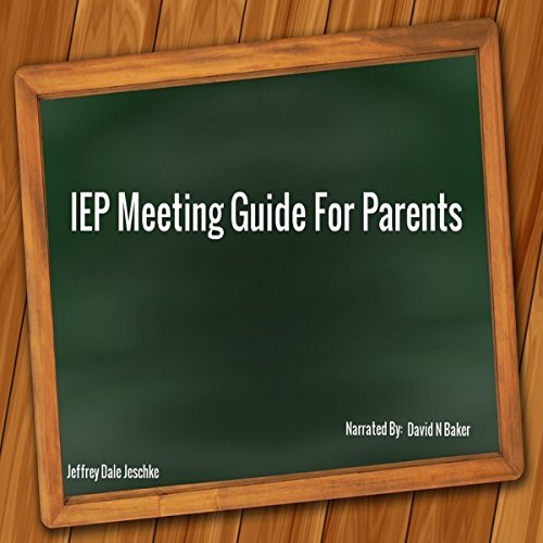 IEP Meeting Guide for Parents cover art