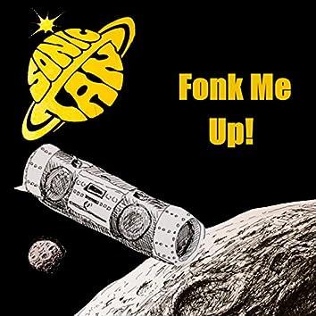 Fonk Me Up!
