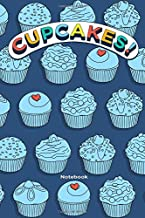 Cupcakes! Notebook: A blank notebook for doodles, journals, passwords, addresses, creative ideas.