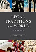 Best patrick glenn legal traditions of the world Reviews