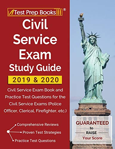 Civil Service Exam Study Guide 2019 & 2020: Civil Service Exam Book and Practice Test Questions for