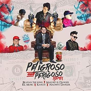 Peligroso Y Perigoso Remix (Remix)