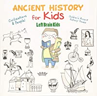 Ancient History for Kids: Civilizations & Peoples! - Children's Ancient History Books