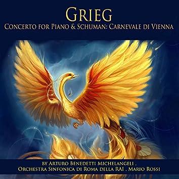 Grieg: Piano Concerto, Op. 16 - Schumann: Carnevale di Vienna, Op. 26