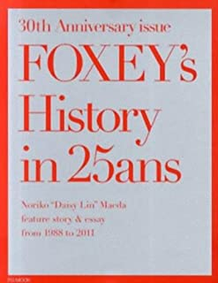FOXEY's History in 25ans (FG MOOK)
