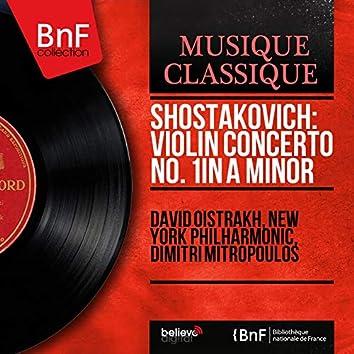 Shostakovich: Violin Concerto No. 1 in A Minor (Remastered, Mono Version)