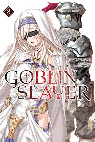 Goblin Slayer, Vol. 8 (light novel) (Goblin Slayer (Light Novel))