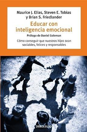 Educar con inteligencia emocional/Emotionally Intelligent Parenting