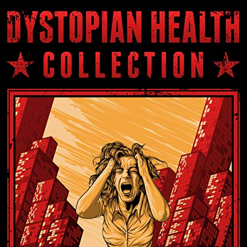 Dystopian Health Collection cover art