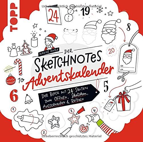 Der Sketchnotes Adventskalender: Der Block mit 24 Seiten zum Öffnen, Sketchen, Ausschneiden & Rätseln