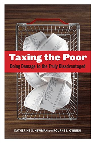 Taxing the Poor: Doing Damage to the Truly Disadvantaged (Volume 7) (Wildavsky Forum Series)