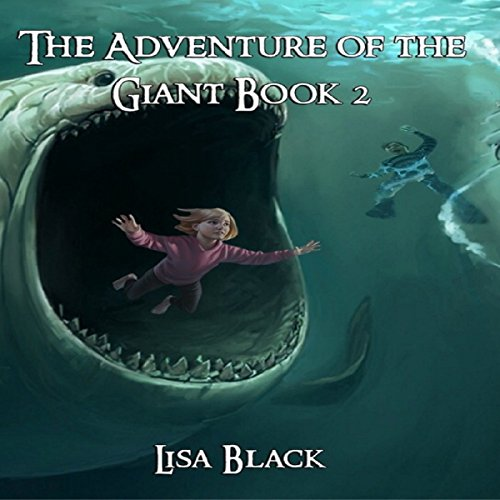 The Adventures of The Giant, Book 2 audiobook cover art