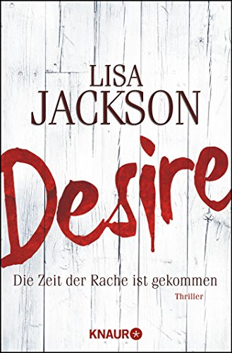 Desire. Die Zeit der Rache ist gekommen: Thriller (Ein Fall für Bentz und Montoya, Band 7)