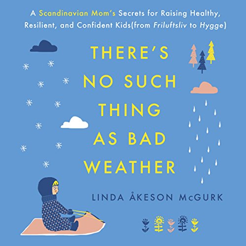 There's No Such Thing as Bad Weather audiobook cover art
