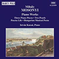 Piano Works by M. MOSONYI