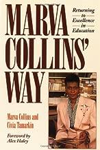 Marva Collins' Way by Collins, Marva (September 1, 1990) Paperback 2nd