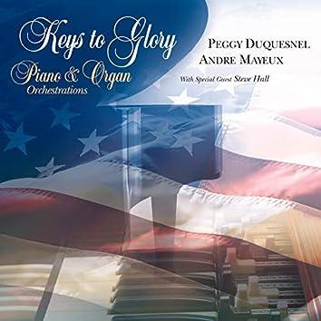 Keys to Glory (Piano & Organ Orchestrations)