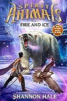 Fire and Ice (Spirit Animals)