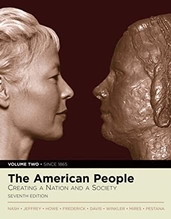 The American People: Creating a Nation and Society, Volume II, Primary Source Edition (with Study Card) (7th Edition) (MyHistoryLab Series) by Gary B. Nash (2006-11-27)