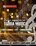 Curso completo de teoría musical: Comprenda la música, adquiera recursos de análisis y composición