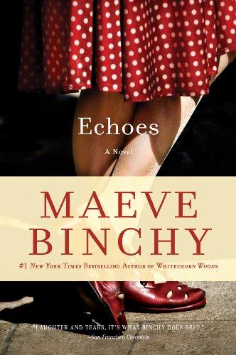 Echoes by [Maeve Binchy]
