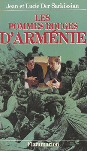 Les Pommes rouges d'Arménie (Documents) (French Edition)