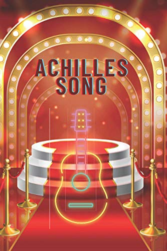 Achilles song: The Song of Achilles: A Novel journal, notebook, 110 pages 6x9