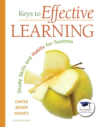 Keys to Effective Learning: Study Skills and Habits for...