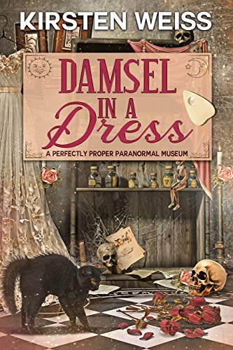 Damsel in a Dress: A Perfectly Proper Cozy Mystery (A Perfectly Proper Paranormal Museum Mystery Book 5) by [Kirsten Weiss]