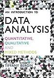 An Introduction to Data Analysis: Quantitative, Qualitative and Mixed Methods