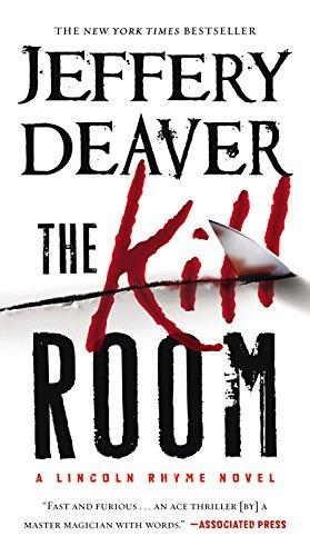 The Kill Room (A Lincoln Rhyme Novel, 11)