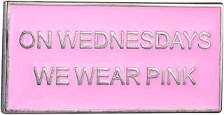 On Wednesdays We Wear Pink Pin
