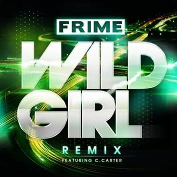 Wild Girl (Remix) [feat. C. Carter]